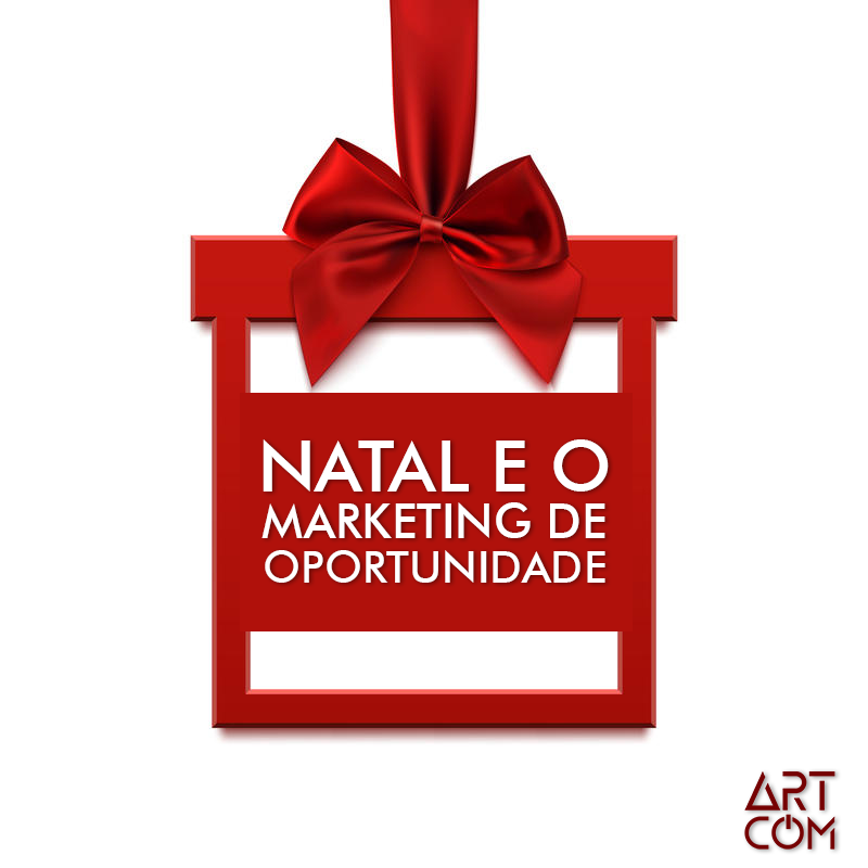 Natal e o marketing de oportunidade