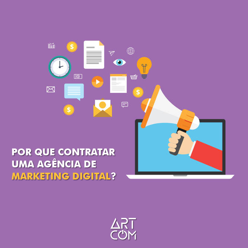 POR QUE CONTRATAR UMA AGÊNCIA DE MARKETING DIGITAL?